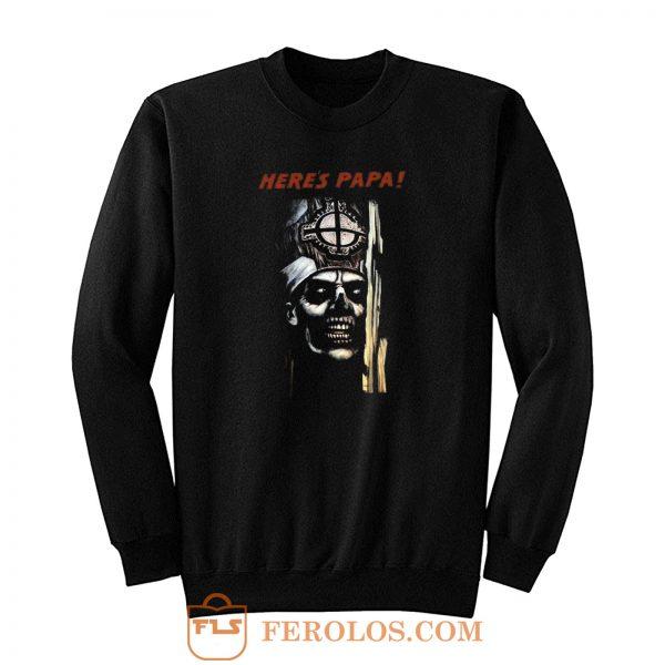 Here Papa Ghost Sweatshirt