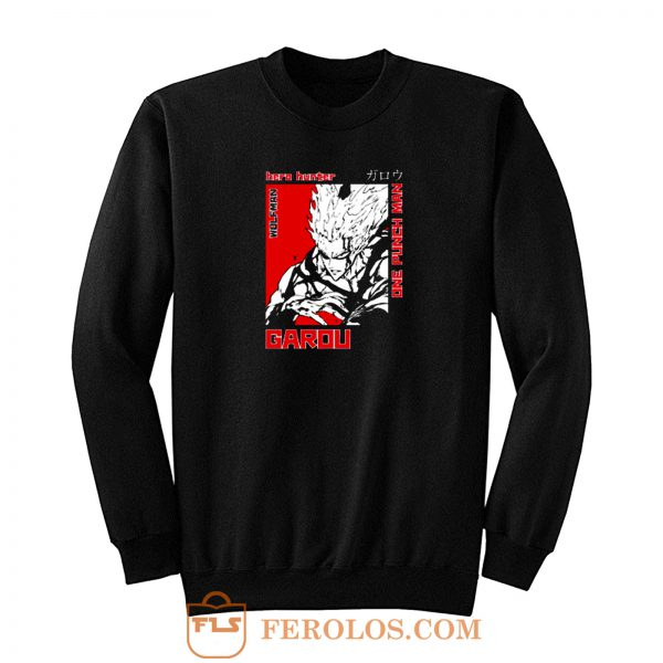 Hero Hunter Garou One Punch Man Sweatshirt