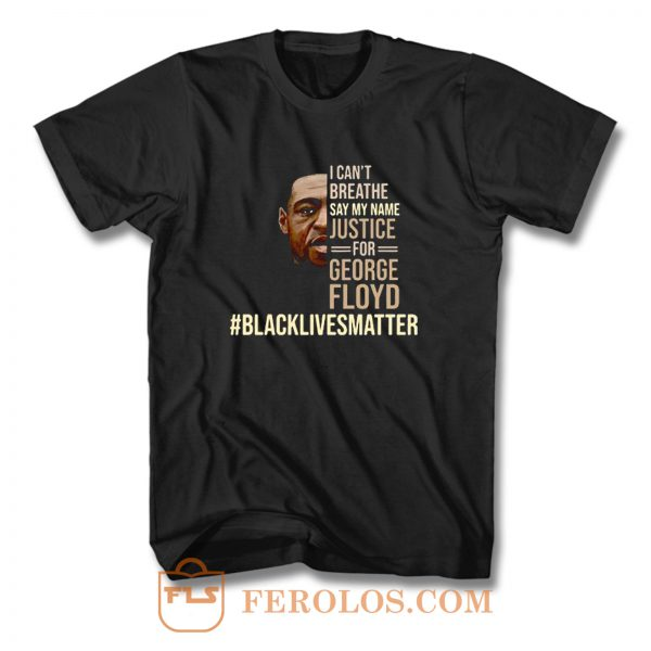 I Cant Breathe Justice For George Floyd T Shirt