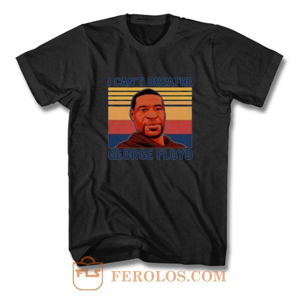 I Cant Breathe Vintage George Floyd T Shirt