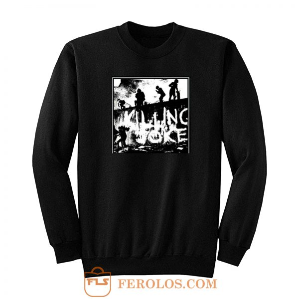 Killing Joke Wall Gravity Sweatshirt