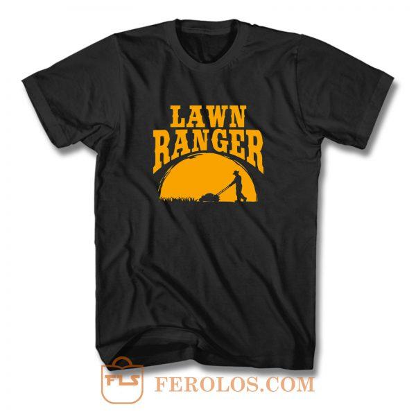 Lawn Ranger Funny Jokes T Shirt