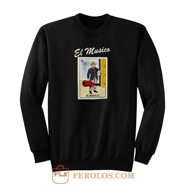 Loteria Borracho Mexico Sweatshirt