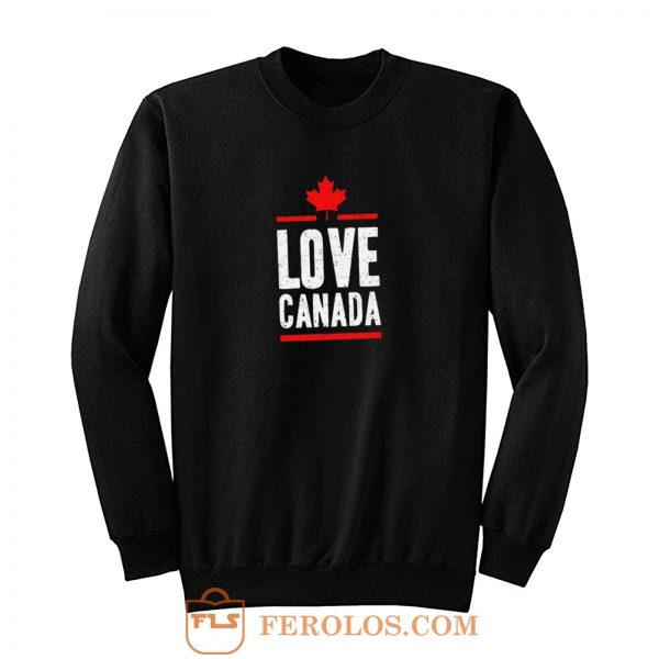 Love Canada Sweatshirt