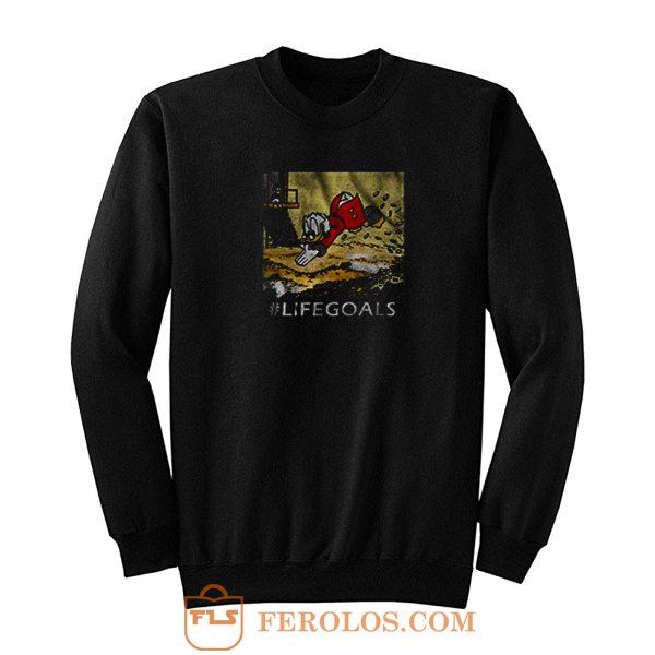 Macduck Life Goals Sweatshirt