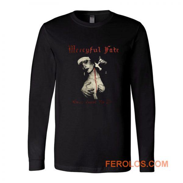 Mercyful Fate Nuns Have No Fun Long Sleeve