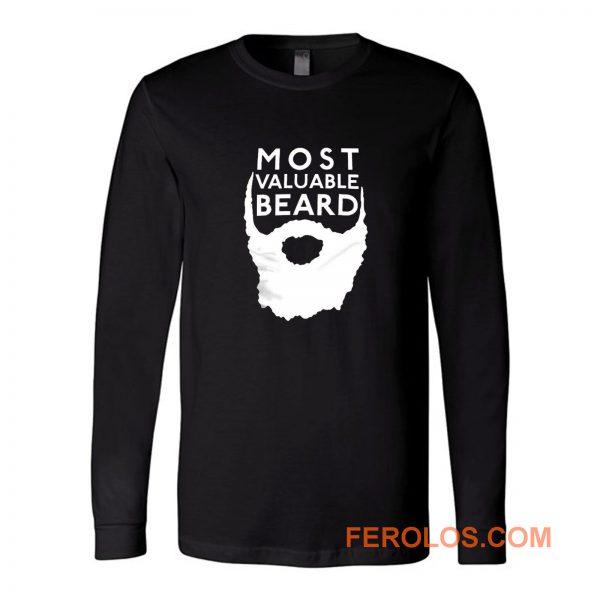 Most Valuable Beard Long Sleeve