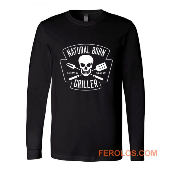 Natural Born Skull Griller Low And Slow Long Sleeve