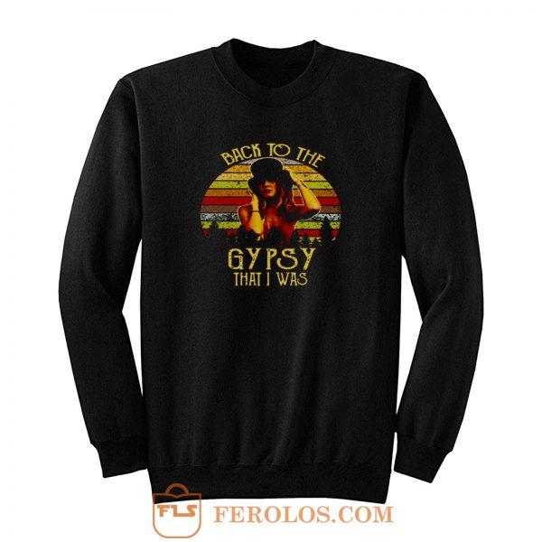 Nicks Back To The Gypsy That I Was Vintage Sweatshirt