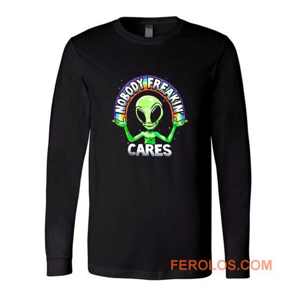 Nobody Freakin Green Alien Long Sleeve