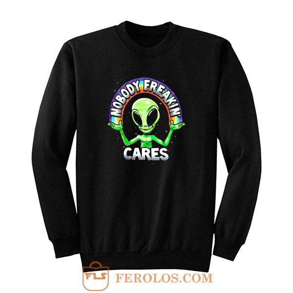 Nobody Freakin Green Alien Sweatshirt