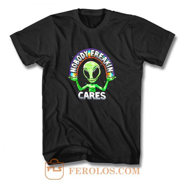 Nobody Freakin Green Alien T Shirt