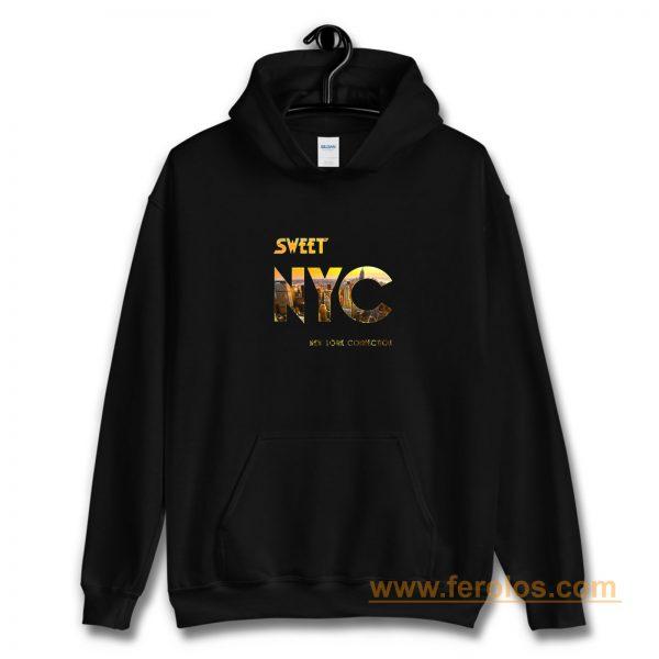 Nyc New York The Sweet Band Hoodie