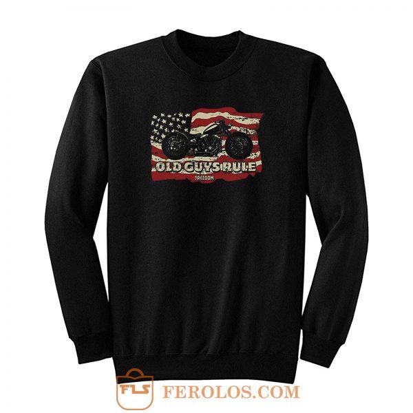 Old Guys Rule Freedom Ride Sweatshirt