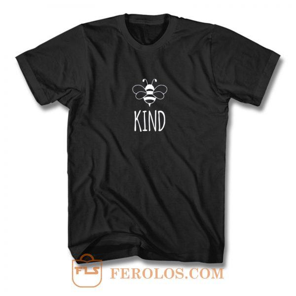 Original Bee Kind T Shirt