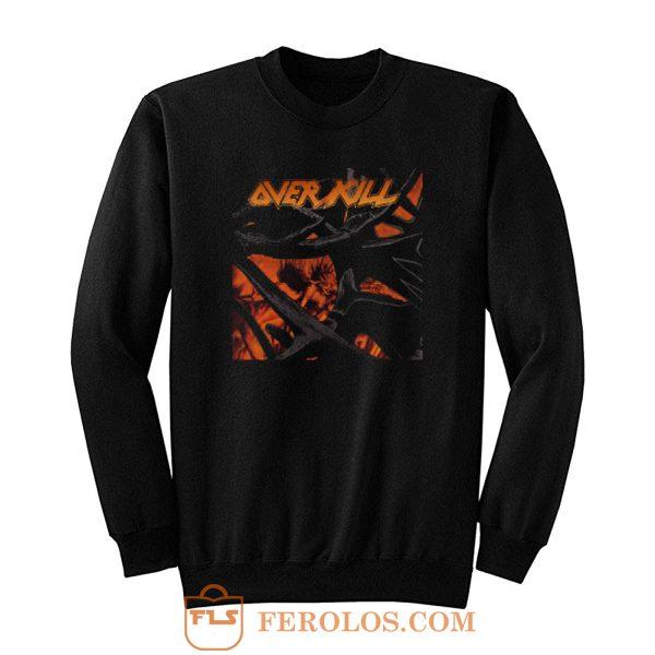 Over Kill Metal Band Sweatshirt