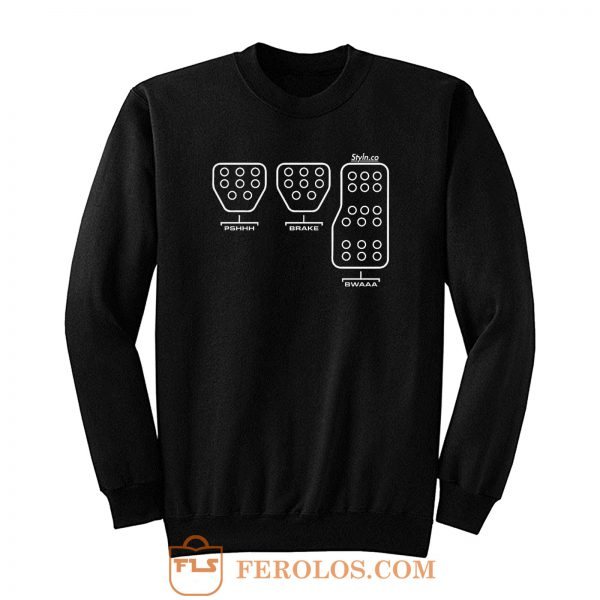 Pedal Funny Sweatshirt