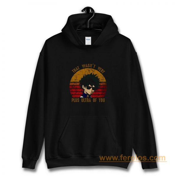Plus Ultra Of You Boku No Hero Academia Hoodie