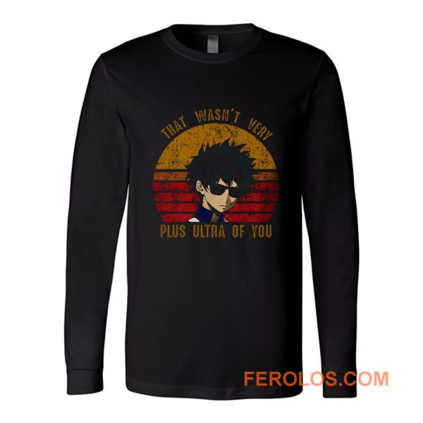 Plus Ultra Of You Boku No Hero Academia Long Sleeve