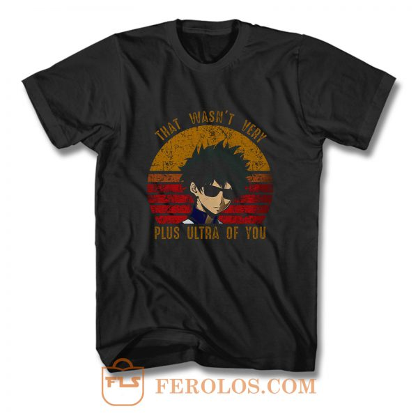 Plus Ultra Of You Boku No Hero Academia T Shirt