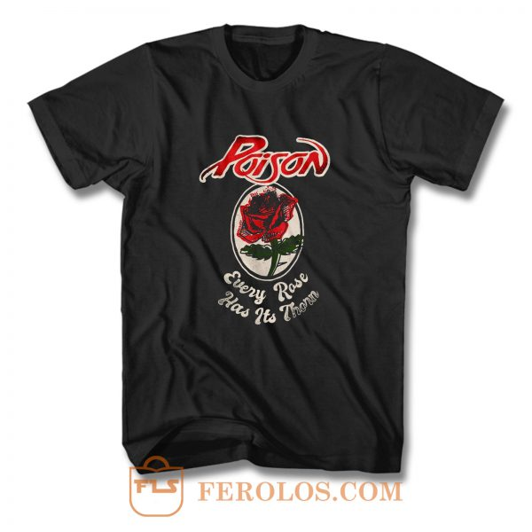 Poison Every Rose T Shirt
