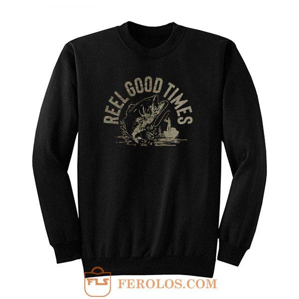 Reel Good Times Sweatshirt