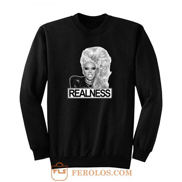 Rupaul Realness Drag Lgbt Sweatshirt