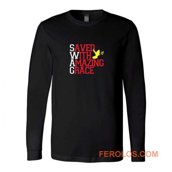 Saved With Amazing Grace Long Sleeve