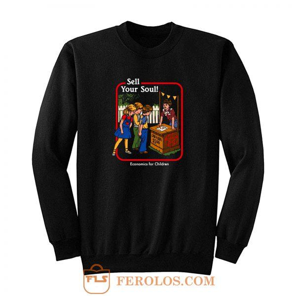 Sell Your Soul Sweatshirt