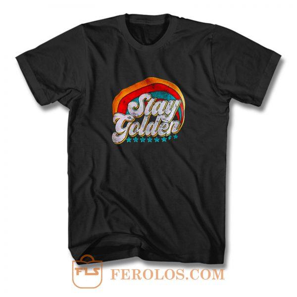 Stay Golden Vintage T Shirt
