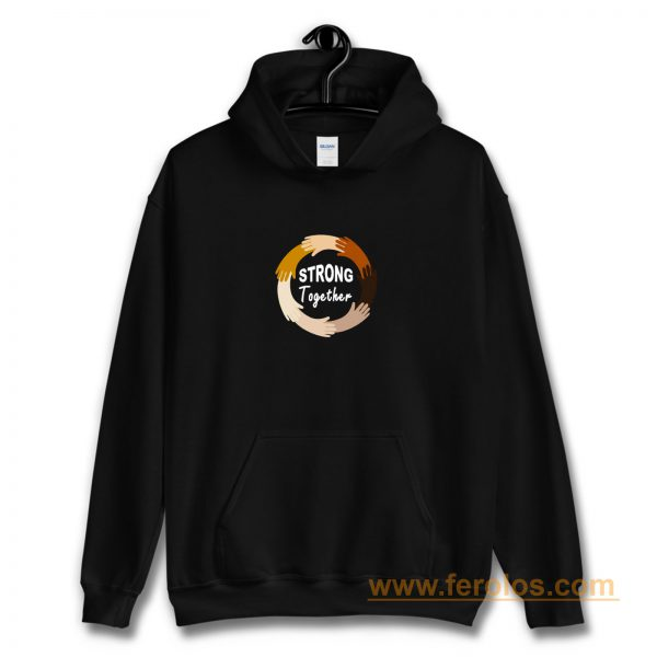 Strong Together All Lives Matter Funny Hands Graphic Hoodie