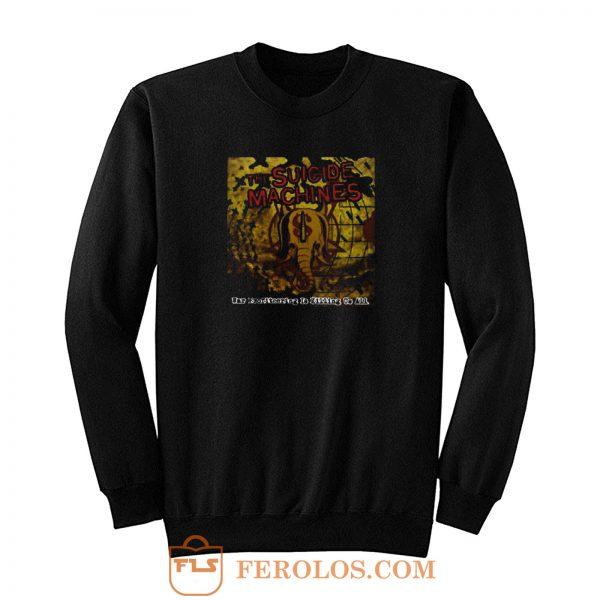 Suicide Machines Band Sweatshirt