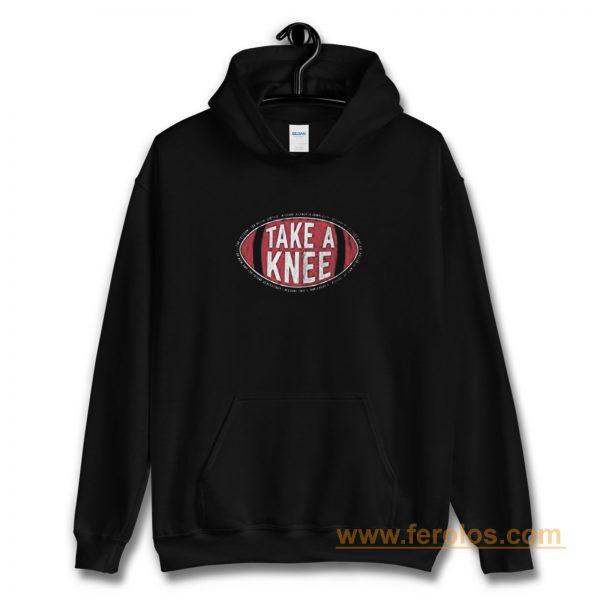 Take A Knee Hoodie