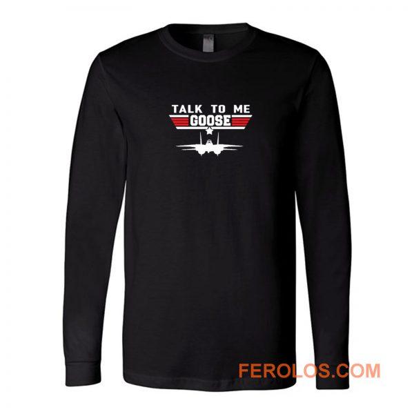 Talk Me Goose Air Force Long Sleeve