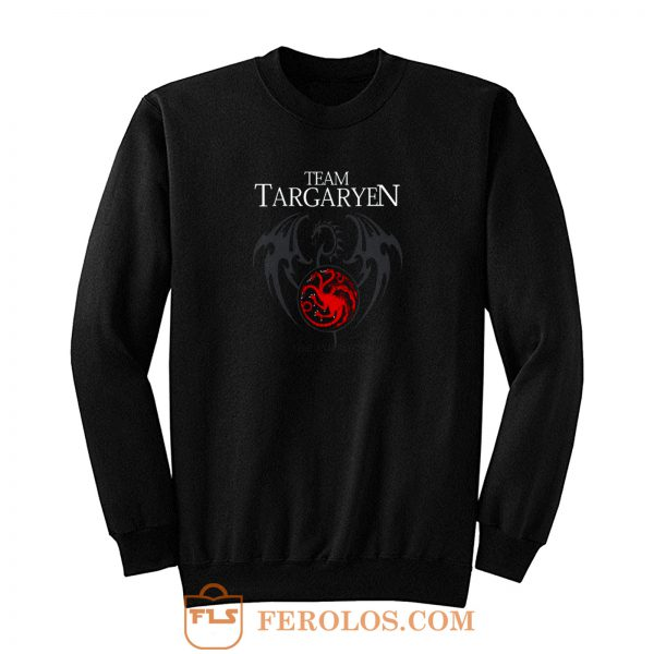 Team Targaryen Dragon Sweatshirt