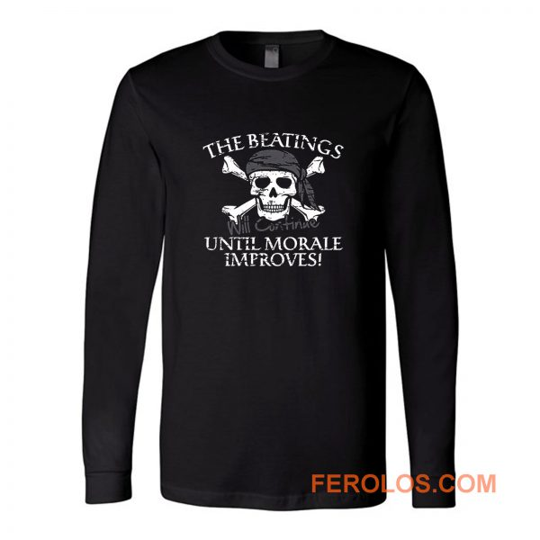The Beatings Untill Morale Long Sleeve