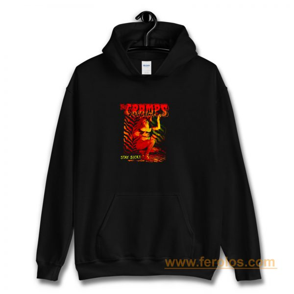 The Cramps Stay Sick Hoodie