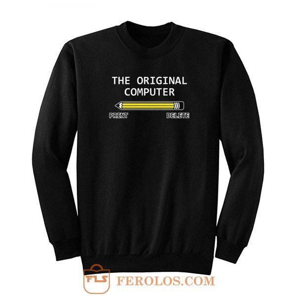 The Original Computer Pencil Sweatshirt