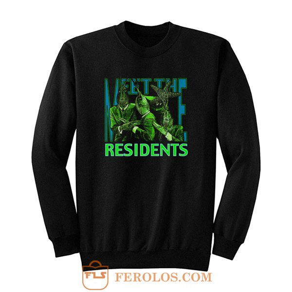 The Residents Meet The Residents Sweatshirt