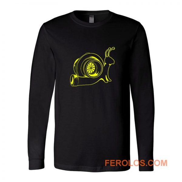 The Turbo Snail Funny Humor Racing Speed Long Sleeve