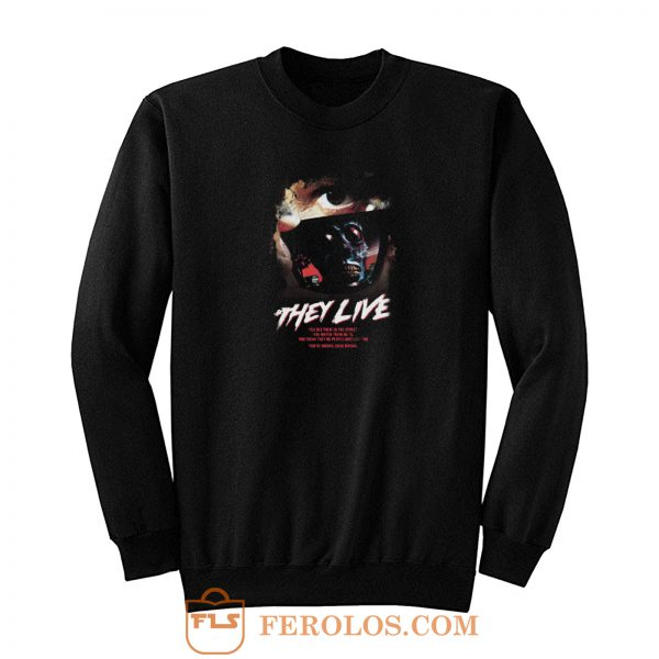 They Live Horror Movie Sweatshirt
