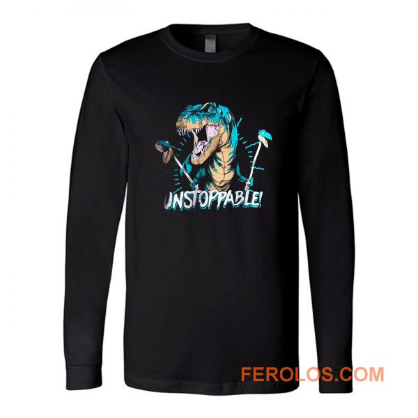 Unstoppable T Rex Long Sleeve