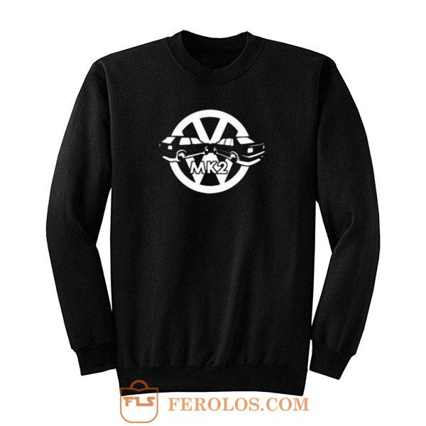 Volkswagen Gti Mk2 Car Vw Jetta Euro Golf Bmw Sweatshirt