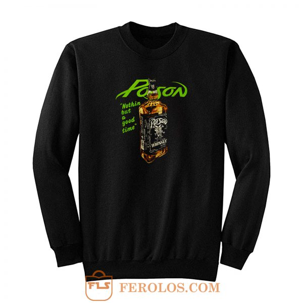 Whiskey Poison Sweatshirt