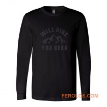 Will Hike For Beer Long Sleeve