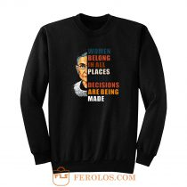 Women Belong In All Places Sweatshirt