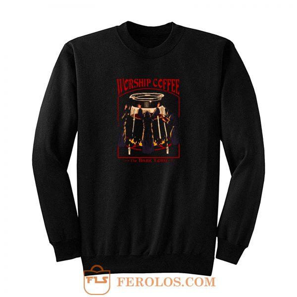 Worship Coffee Sweatshirt