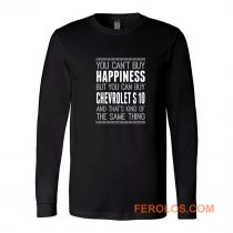 You Cant Buy Happines Car Lover Long Sleeve
