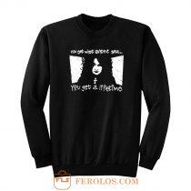 You Get A Lifetime Death Sandman Sweatshirt