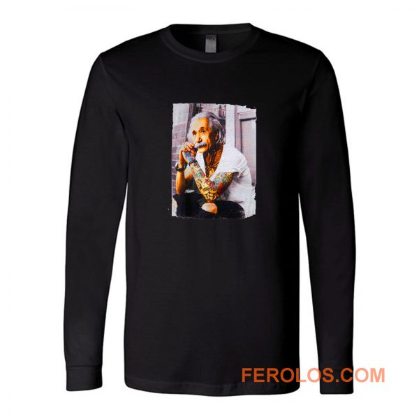 Young Albert Tattoo Einstein Long Sleeve